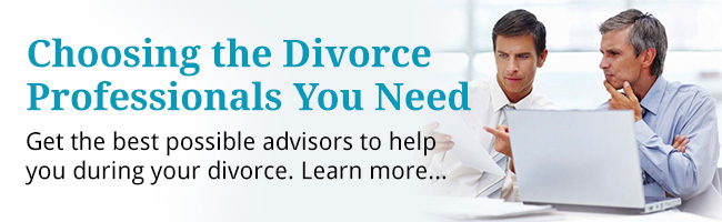 Choosing the Divorce Professional